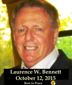 Laurence Wayne Bennett Dead Rest in Peace October 12 2015 Richard